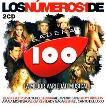 Los Numeros Uno De Cadena 100 (2010)
